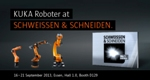KUKA Robotics to Demonstrate Welding Technology at SCHWEISSEN & SCHNEIDEN Trade Fair